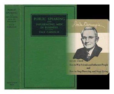 Dale Carnegie - Comment se faire des amis - Couverture de son livre Public speaking and influencing men in business et photo de lui