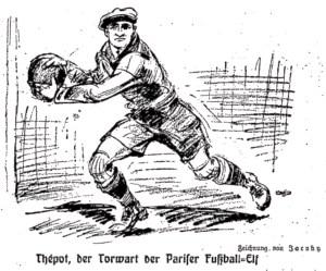 Thépot, der Torwart der Parifer Fußball-Elf - Part 1
