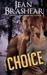 the choice romantic suspense jean brashear new orleans