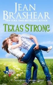 texas strong sweetgrass springs texas heroes romance jean brashear