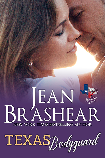 Texas Bodyguard Lone Star Lovers Texas Heroes Jean Brashear