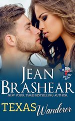 Texas Wanderer Lone Star Lovers Texas Heroes Jean Brashear