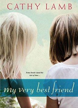 My Very Best Friend by Cathy Lamb