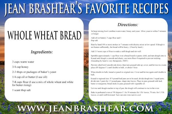 Whole Wheat Bread Recipe by Jean Brashear