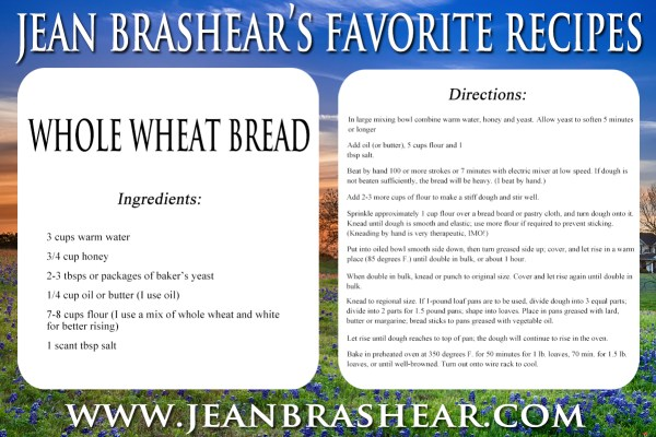 Whole Wheat Bread Recipe by Jean Brashear