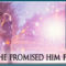 ONCE SHE PROMISED HIM FOREVER by Jean Brashear