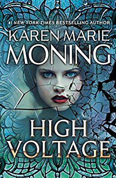 HIGH VOLTAGE by Karen Marie Moning by Jean Brashear