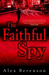 THE FAITHFUL SPY by Alex Berenson by Jean Brashear