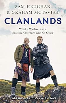 CLANLANDS by Sam Heughan & Graham McTavish by Jean Brashear