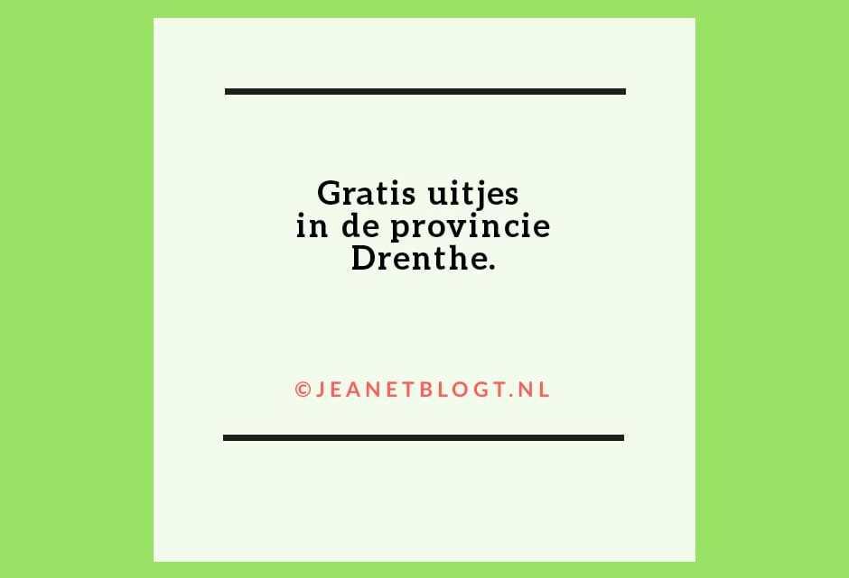 Gratis uitjes in de provincie Drenthe