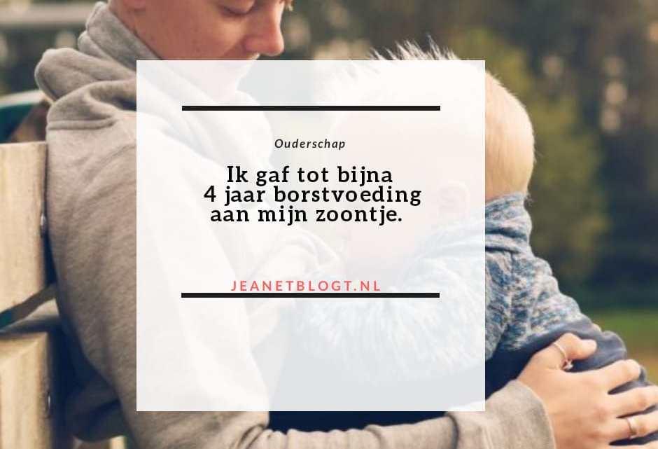 Ik gaf tot bijna 4 jaar borstvoeding aan mijn zoontje.