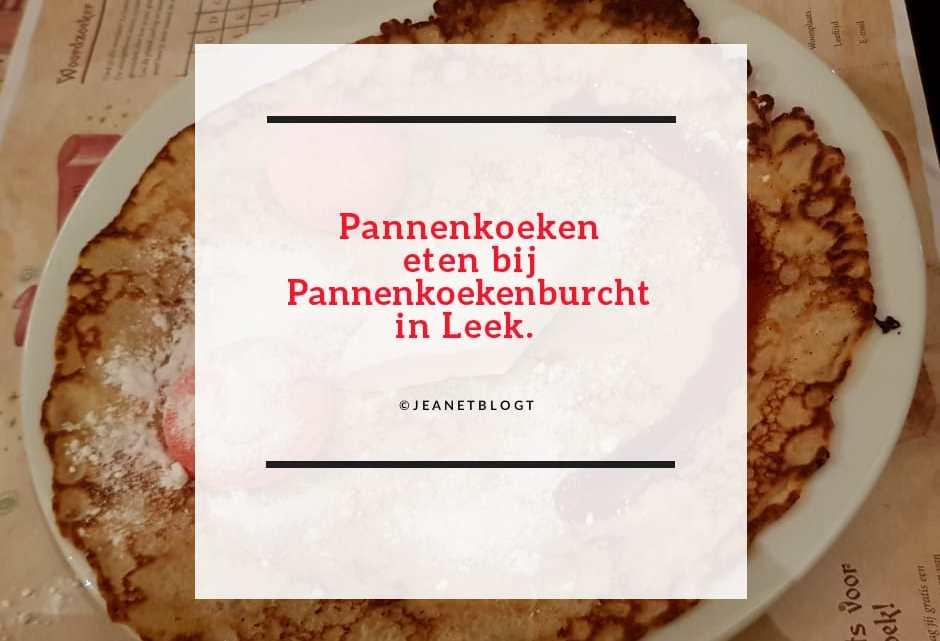 Pannenkoeken eten bij Pannekoekburcht in Leek.