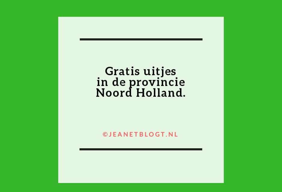 Gratis uitjes in Noord-Holland