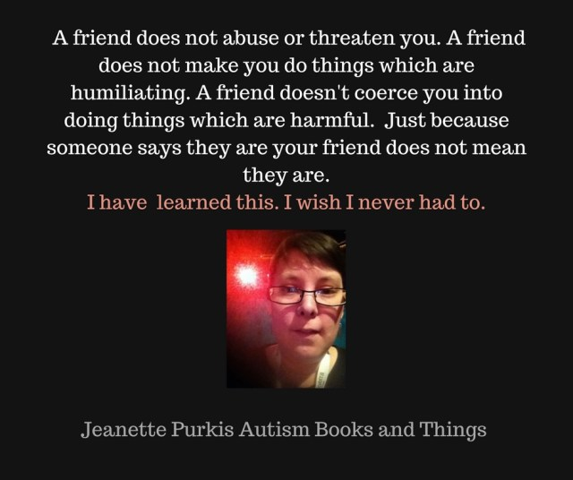 Autism And Toxic Friendships And Relationships