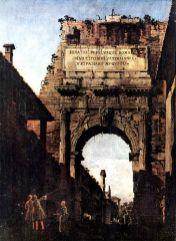 L'Arc de Titus (avant sa restauration), Bernardo Bellotto (1742-1744, date indéterminée)