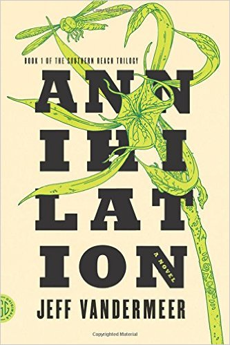 Book Cover of Jeff Vandermeer's Annihilation