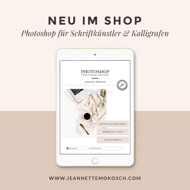 Photoshop lernen Kalligrafie Kalligraphie Digitalisierung Säuberung Schwarzweiß Hand Lettering Brushlettering Pinselschrift Workshop Kurs Onlinekurs
