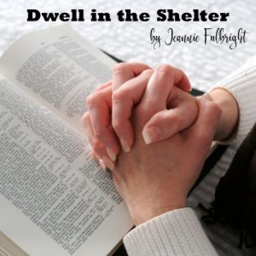 dwelling in his shelter