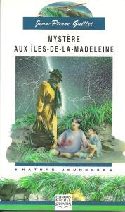 Mystère aux Iles-de-la-Madeleine (illustration: Huguette Marquis)