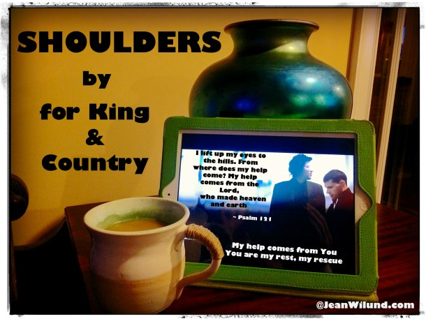 Click to view video ~ Shoulders by: for King & Country