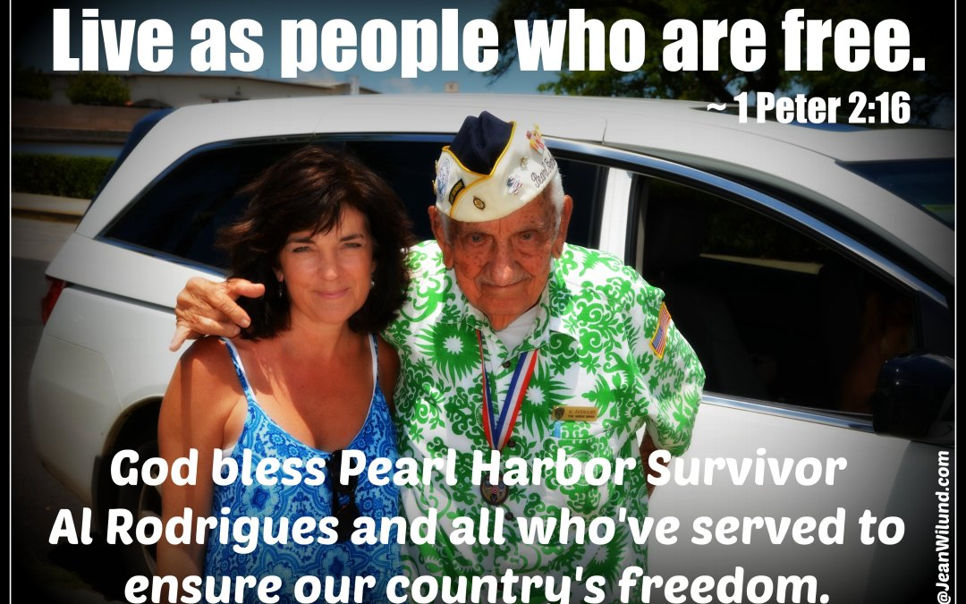 God Bless Our Soldiers & Al Rodrigues, Pearl Harbor Survivor