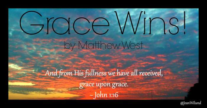 Click to Listen to Grace Wins by Matthew West via @JeanWilund