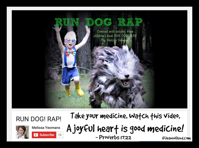 "Click to watch the funny video ""Run Dog! Rap"" by Melissa Yeomans via www.JeanWilund.com"