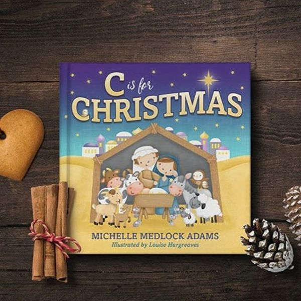 C is for Christmas by Michelle Medlock Adams