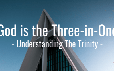 God is the Three-in-One: Understanding the Trinity