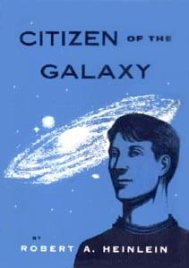 """Heinlein's """"Citizen of the Galaxy"""""""