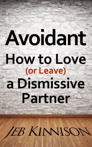 "<a href=""http://amzn.to/1OVI8Na"">Avoidant: How to Love (or Leave) a Dismissive Partner</a>"