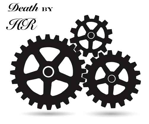 Locked Cogs: Death by HR