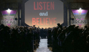 Social Justice: Listen and Believe!