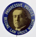 President Woodrow Wilson - Campaign Button