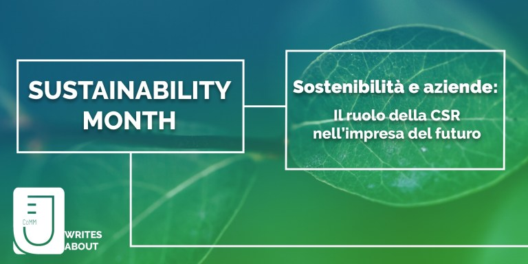 Sostenibilità e aziende: il ruolo della CSR nell'impresa del futuro