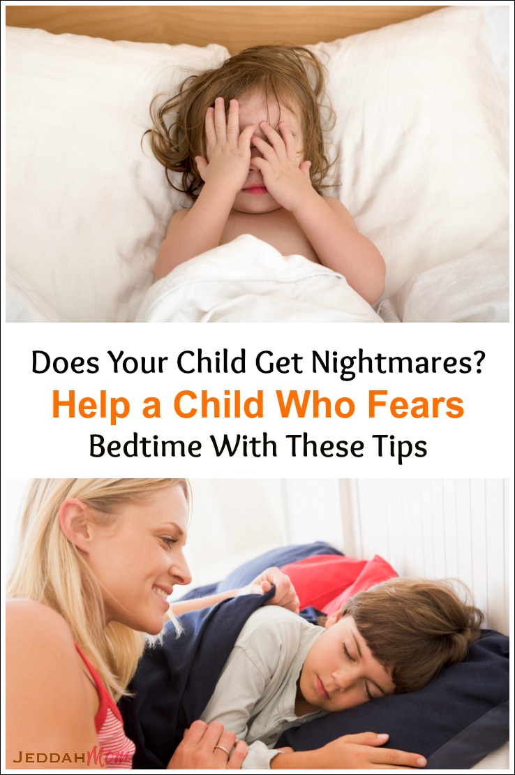 Help a child who fears bedtime and nightmares JeddahMom