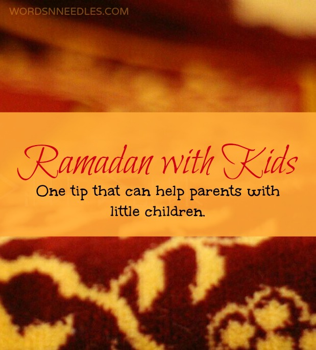 Ramadan Preparation- One simple change that helps all parents