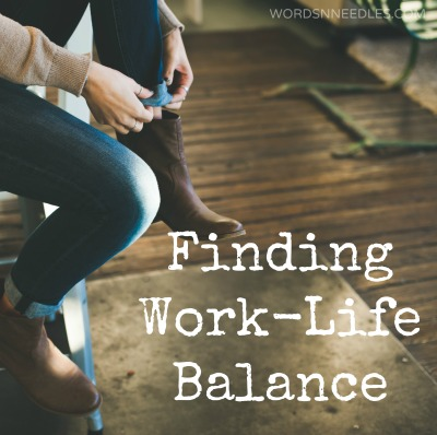 finding work life balance wordsnneedles