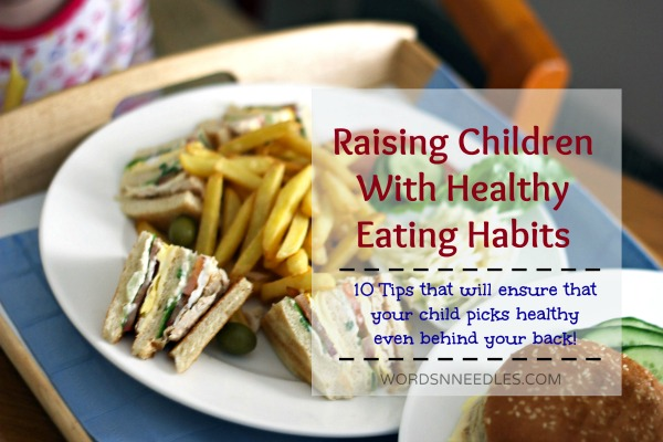 Raising Children with Healthy Eating Habits