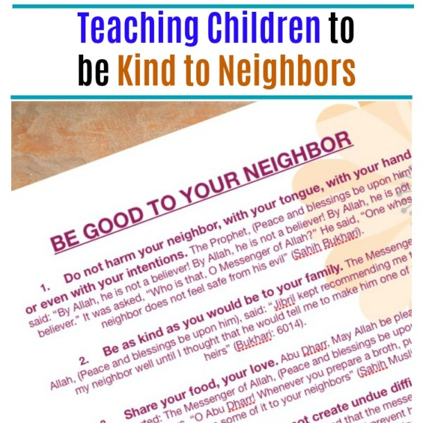 Rights of Neighbours in Islam Be kind to your neighbors teaching children to be kind to neighbors JeddahMoom