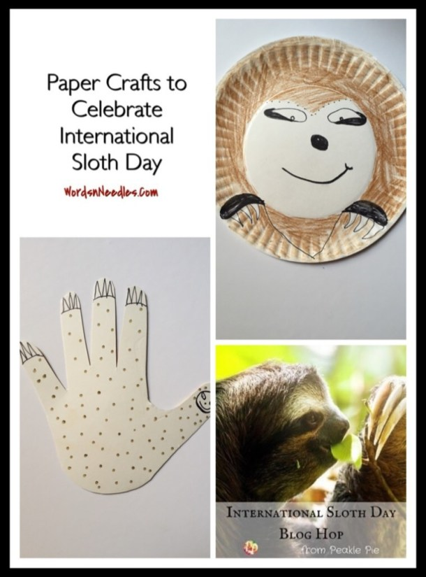 paper crafts to celebrate international sloth day wordsnneedles