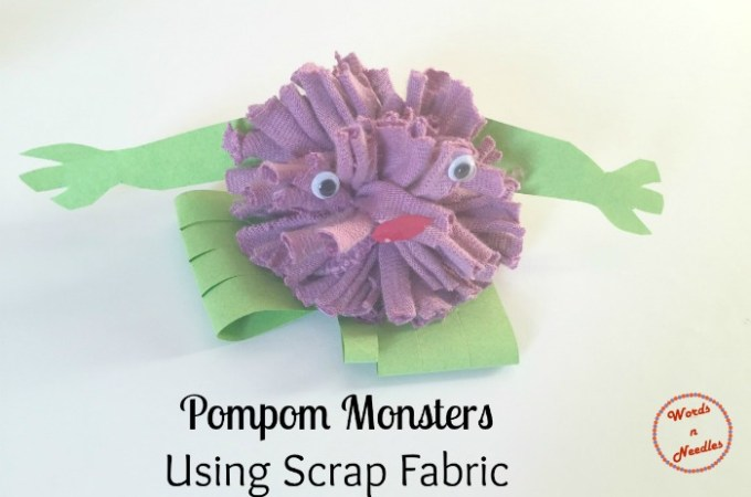 Pompom Monsters Using Scrap Fabric