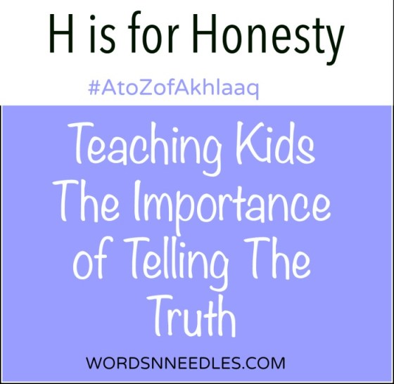 Teaching children the importance of telling the truth for H is for Honesty