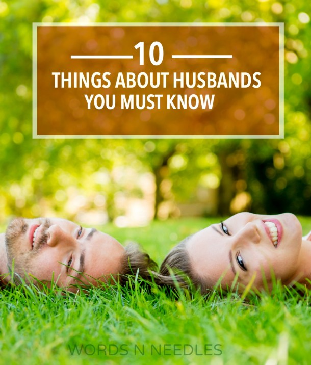 There are things about husbands that every wife must know so true