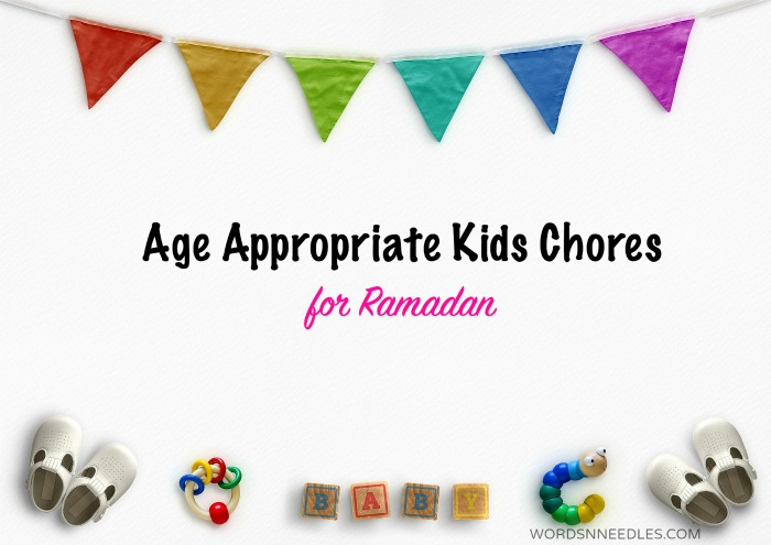 Age appropriate Chores for kids in Ramadan- Free Printable