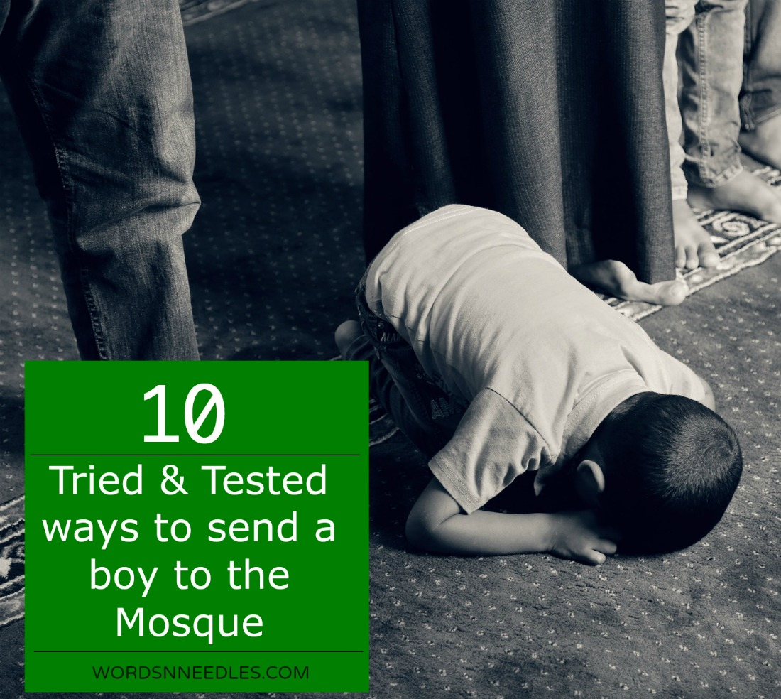 Tried an dTested ways to send a boy to the mosque for prayer. Tips to help a child pray salah on time