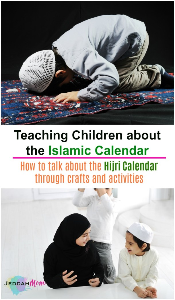 Teaching Children about the Islamic Calendar and Hijri Muslim Kids Activities JeddahMom