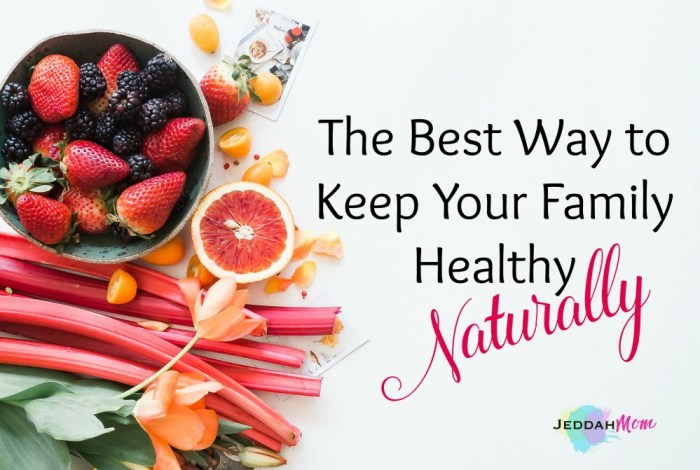 Best way to keep your family healthy naturally Jeddah Mom