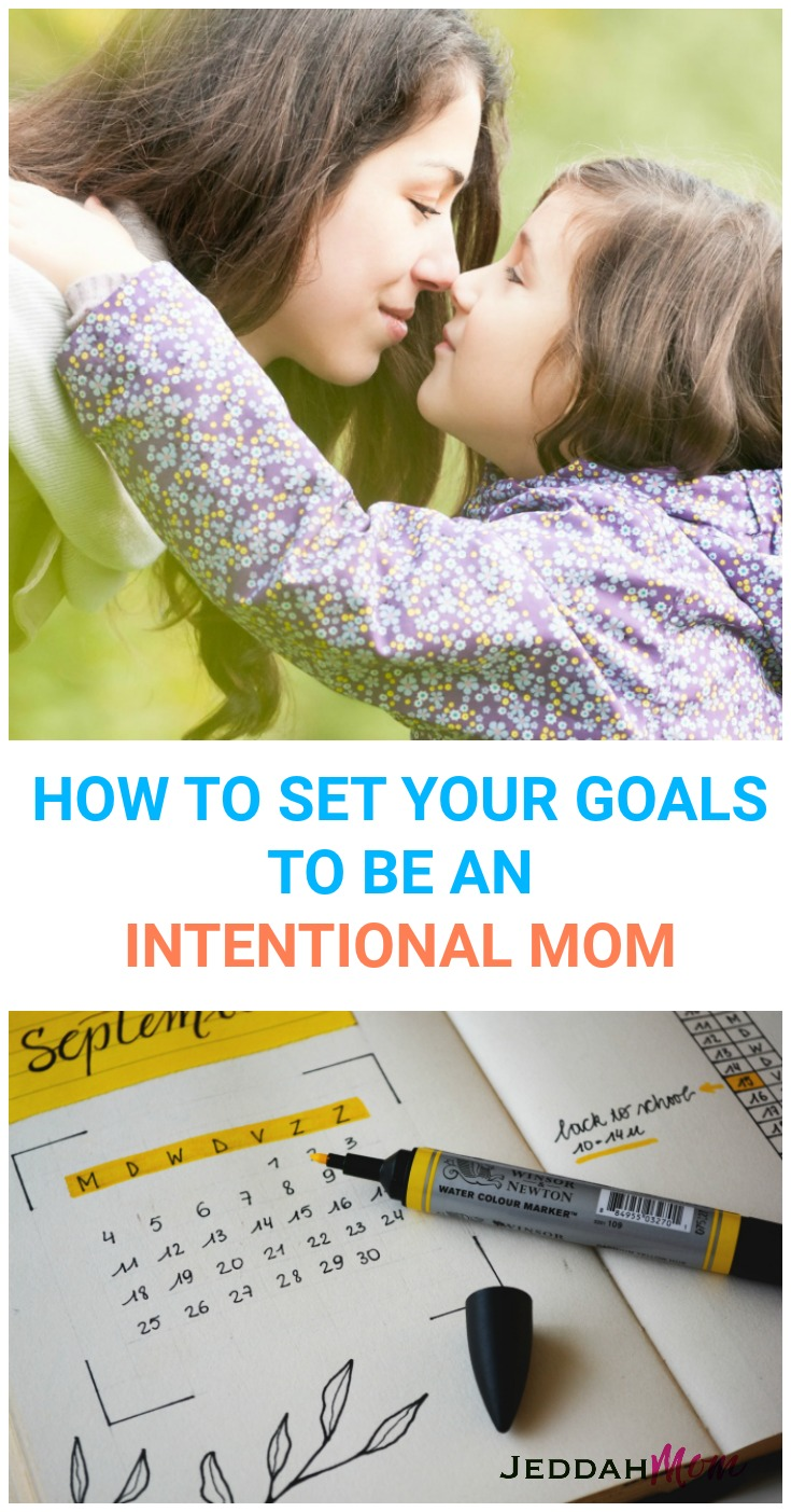 HOW TO SET YOUR NEW YEARS GOALS TO BE AN INTENTIONAL MOMS