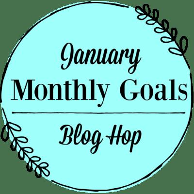 January Monthly Goals | JeddahMOm
